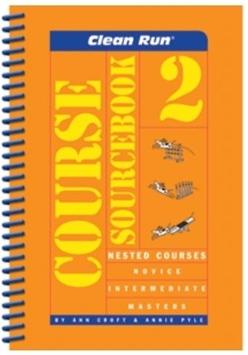 Clean Run Course Sourcebook, Vol. 2