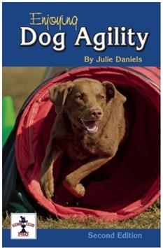 Enjoying Dog Agility by Julie Daniels 2nd Ed.