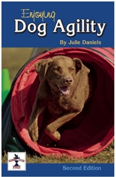 Enjoying Dog Agility by Julie Daniels 2nd Ed.