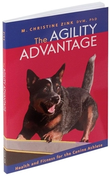 THE AGILITY ADVANTAGE - M. Christine Zink, DVM