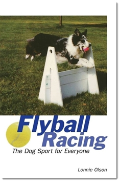 Flyball Racing by Lonnie Olson