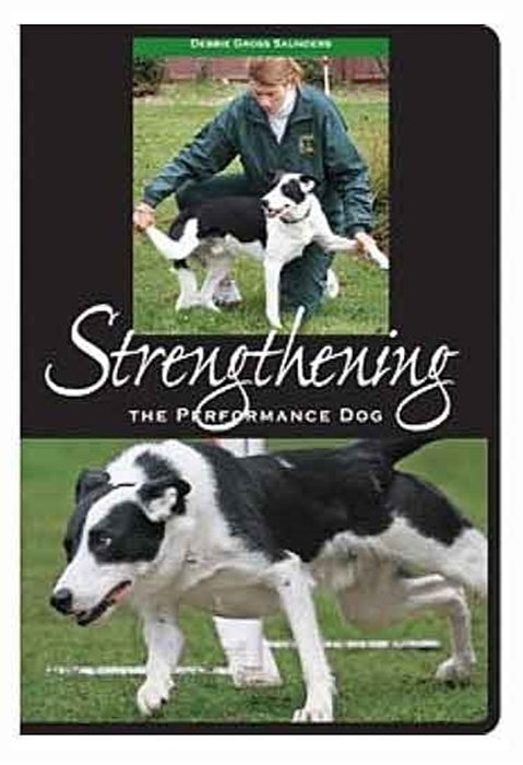 Strengthening the Performance Dog DVD