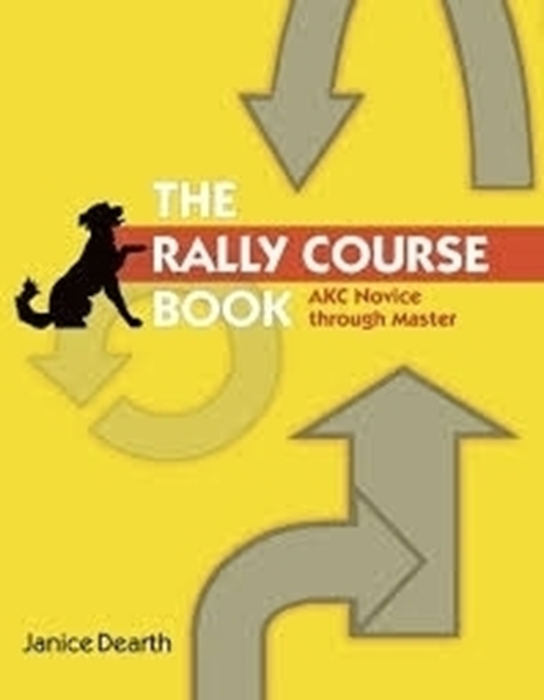 Picture of The Rally Course Book by Janice Dearth